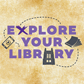 Explore your Library graphic